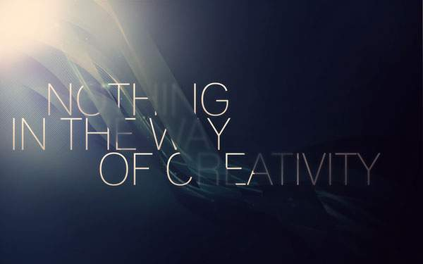 NOTHING IN THE WAY OF CREATIVITY