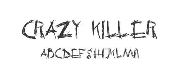 Crazy Killer